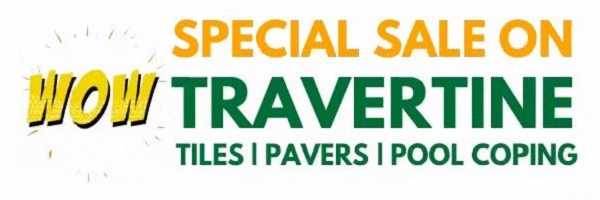 Special sale on travertine tiles and pavers